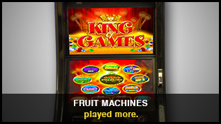 Fruit machines - played more